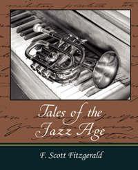 Tales of the Jazz Age by Scott Fitzgerald F Scott Fitzgerald image
