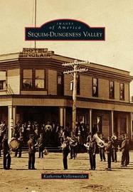 Sequim-Dungeness Valley by Katherine Vollenweider