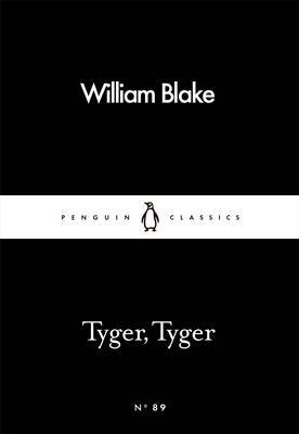 Tyger, Tyger by William Blake