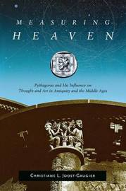Measuring Heaven by Christiane L. Joost-Gaugier