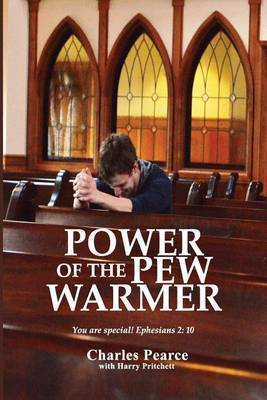 Power of the Pew Warmer by Charles Pearce image