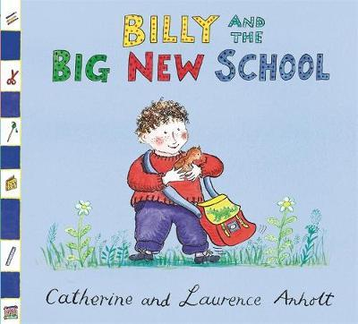 Billy and the Big New School by Laurence Anholt image