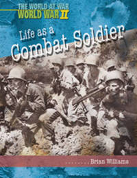 Life as a Combat Soldier by Brian Williams image