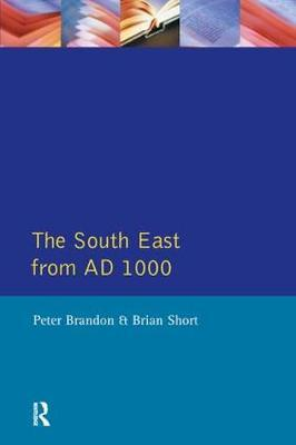 The South East from 1000 AD by Peter Brandon image