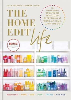 The Home Edit Life by Clea Shearer