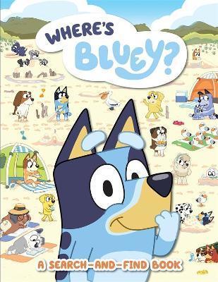 Bluey: Where's Bluey? by Bluey