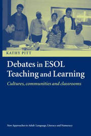 Debates in ESOL Teaching and Learning by Kathy Pitt image