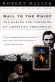 Hail to the Chief by Robert Dallek