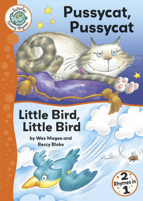 Pussy Cat Pussy Cat: WITH Little Bird, Little Bird by Wes Magee image