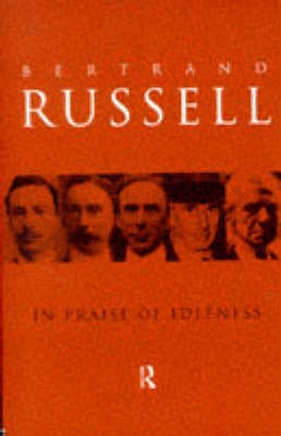 in praise of idleness by bertrand russell essay