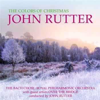 The Colours Of Christmas by John Rutter image