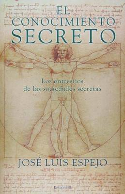 Conocimiento Secreto by Maryanne Wolf