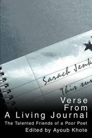 Verse from a Living Journal: The Talented Friends of a Poor Poet by Ayoub Khote image