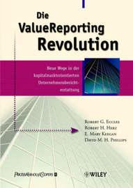 ValueReporting Revolution: Neue Wege in der Kapitalmarktorientierten Unternehmensberichterstattung by Robert G. Eccles image