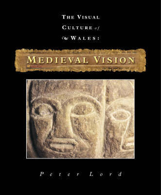 Medieval Vision by Peter Lord