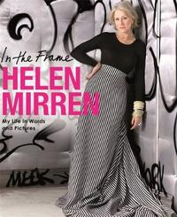 In The Frame by Helen Mirren