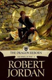 The Dragon Reborn (Wheel of Time #3) by Robert Jordan