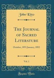 The Journal of Sacred Literature, Vol. 1 by John Kitto image
