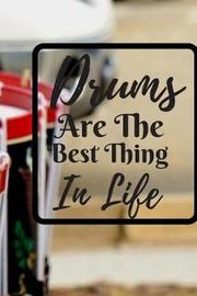 Drums are The Best Thing in Life by Music Lovers image