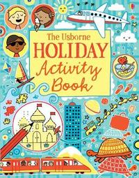 The Usborne Holiday Activity Book by Rebecca Gilpin