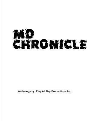 MD Chronicle by Mark Anthony Jackson