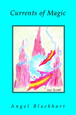 Current of Magic by Angel Blackhart
