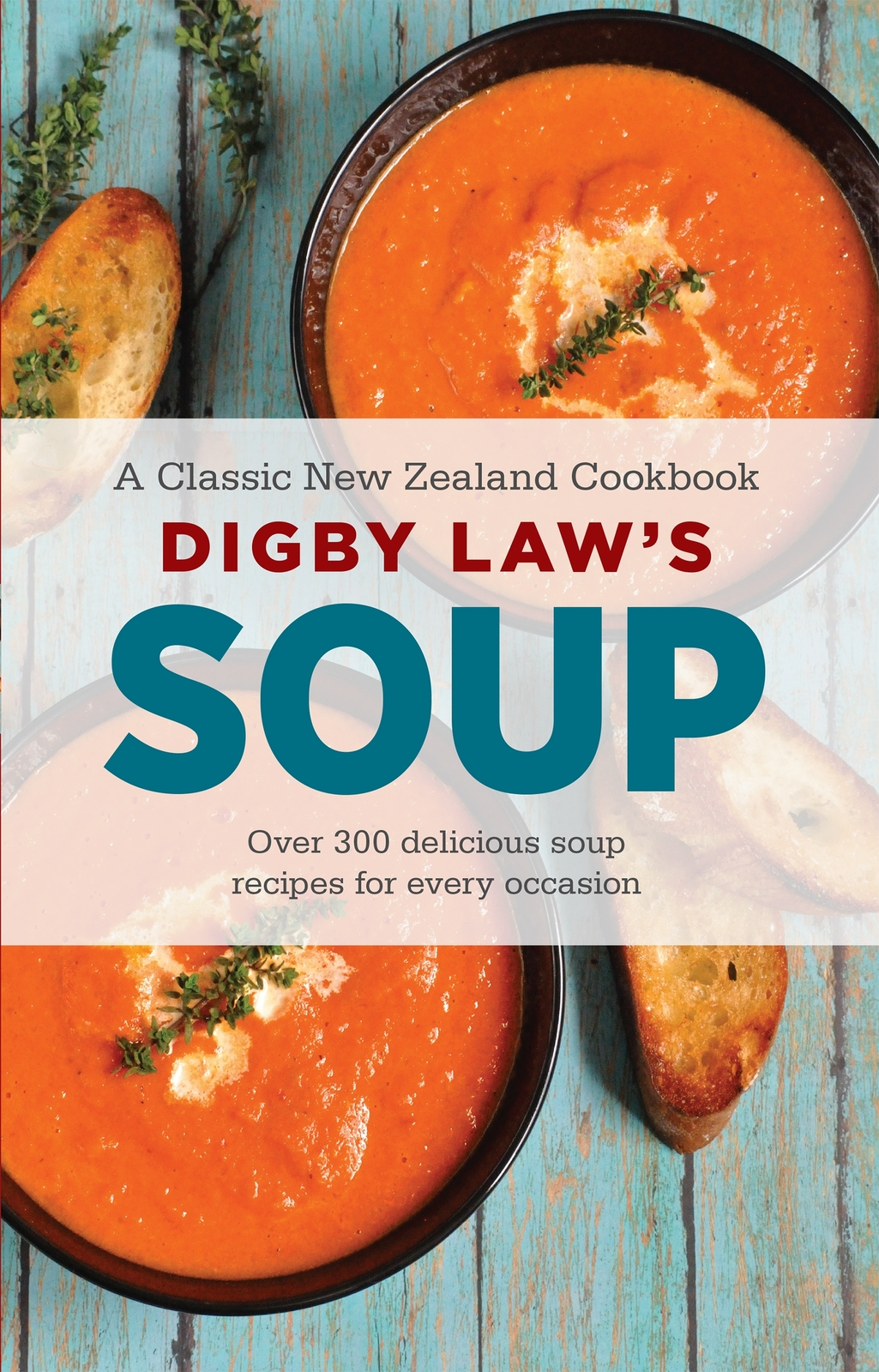 Digby Law's Soup Cookbook by Digby Law image