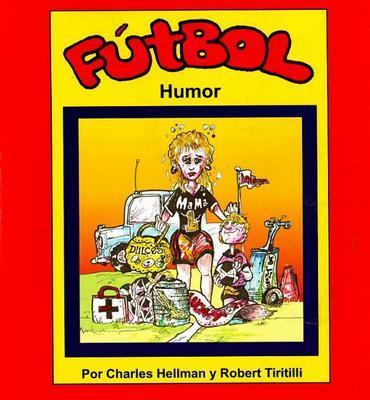 Futbol Humor by Charles Hellman