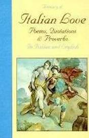 A Treasury of Italian Love: Poems, Quotations and Proverbs image