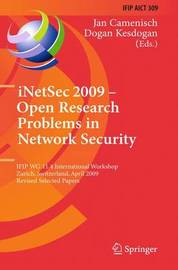 iNetSec 2009 - Open Research Problems in Network Security