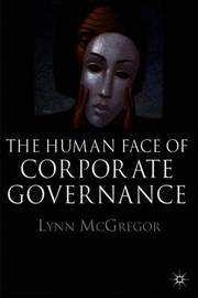 The Human Face of Corporate Governance by Lynn McGregor image
