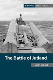 The Battle of Jutland by John Brooks