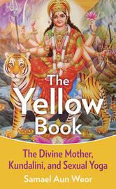 Yellow Book by Samael Aun Weor
