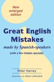 Great English Mistakes by Peter Harvey