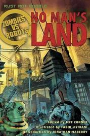 Zombies Vs Robots No Man's Land by Bobby Nash image