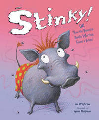 Stinky! Or How The Beautiful Smelly Wart by Ian Whybrow image