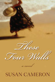 These Four Walls by Susan Cameron image