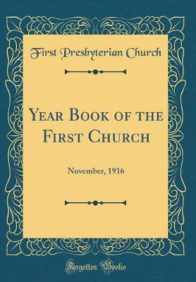 Year Book of the First Church by First Presbyterian Church