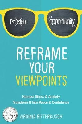 Reframe Your Viewpoints by Virginia Ritterbusch image