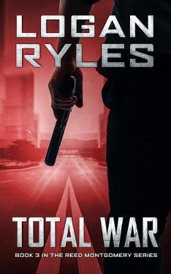 Total War by Logan Ryles