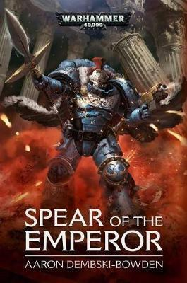 Spear of the Emperor by Aaron Dembski-Bowden image