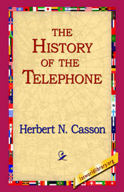 The History of The Telephone by Herbert N. Casson image