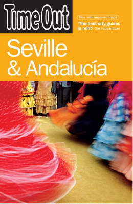 Time Out Seville & Andalucia - 3rd Edition by Time Out Guides Ltd image
