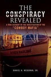 The Conspiracy Revealed by Daniel H. Sr. Wedeman image