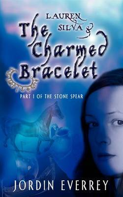 Lauren Silva and The Charmed Bracelet by Jordin Everrey image