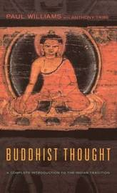 Buddhist Thought: A Complete Introduction to the Indian Tradition by Anthony J. Tribe image