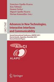 Advances in New Technologies, Interactive Interfaces and Communicability