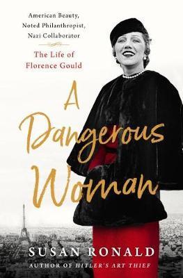 A Dangerous Woman by Susan Ronald image