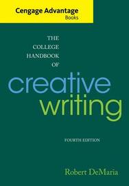 College Handbook of Creative Writing by Robert DeMaria