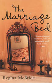 The Marriage Bed by Regina McBride image